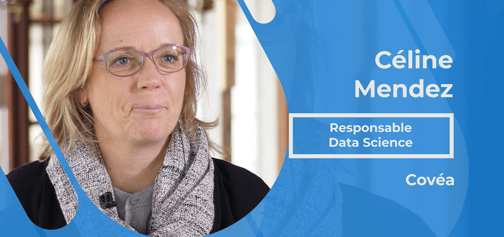 Actualités : Interview Céline Mendez - Responsable Data Science chez Covéa