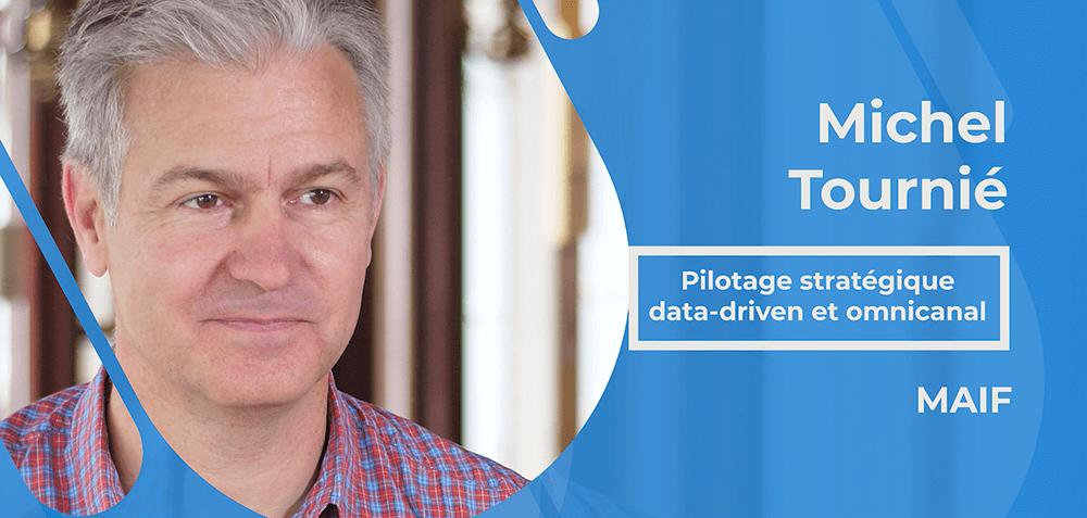 Actualités : Interview Michel Tournié - Pilotage stratégique data-driven et omnicanal chez MAIF