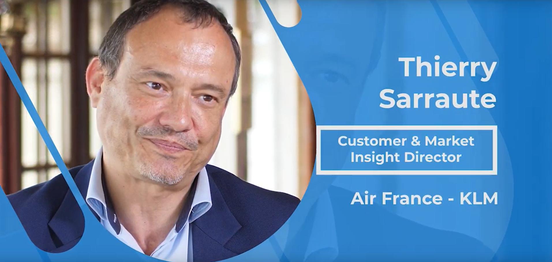 Actualités : Interview Thierry Sarraute - Customer & market insight director chez Air France KLM