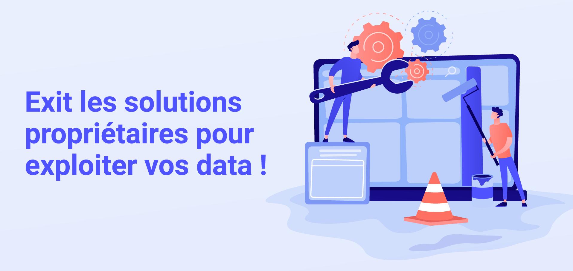 Webinar Exit les solutions propriétaires pour exploiter vos data